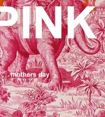 MOTHERS DAY - PINK