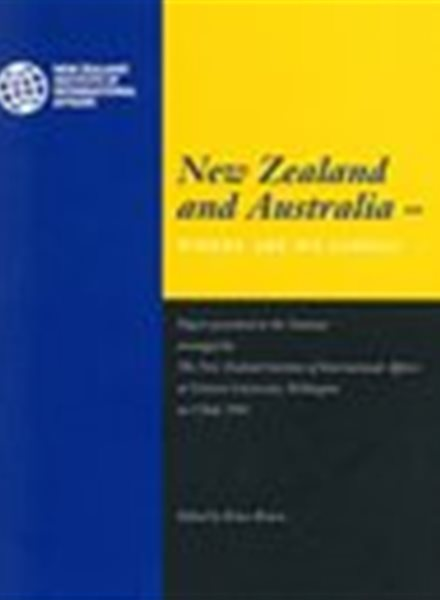 New Zealand and Australia: Where are we going?