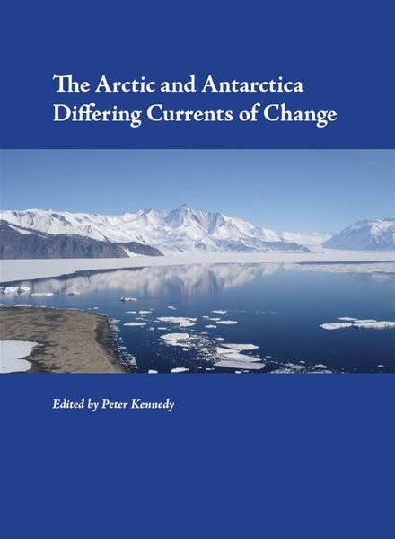 The Arctic and Antarctica Differing Currents of Change